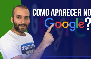 Como aparecer no Google? Simples assim.